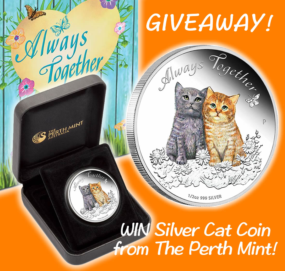 Perth Mint - cats - cat lover gift - Always Together 2015 - silver coin - giveaway